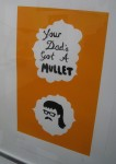 'Your Dad's Got a Mullet' by Paul Bower @ Murphy Machin, London