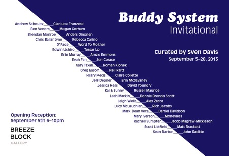 Buddy System Invitational Breeze Block Gallery